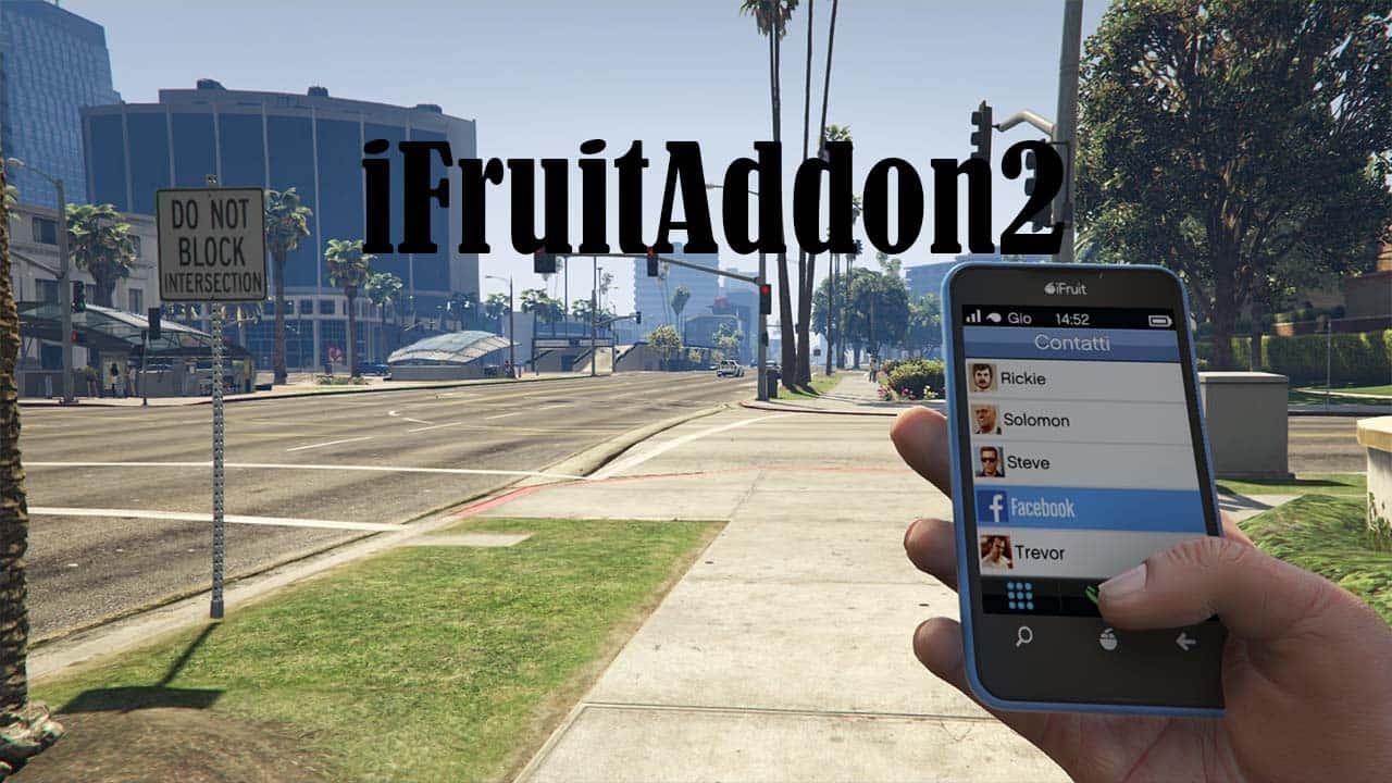 افزونه iFruitAddon2 برای GTA V