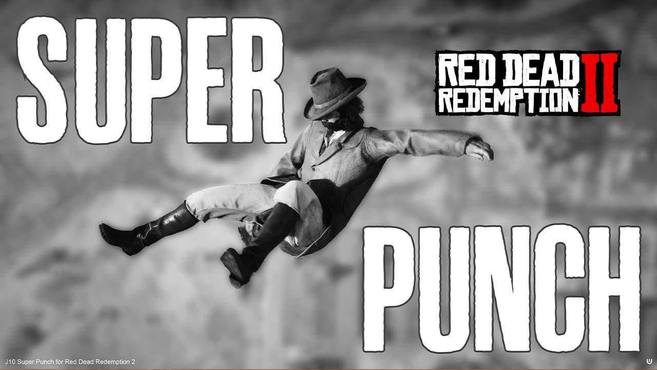 مد Super Punch برای Red Dead Redemption 2