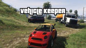 مد Vehicle Keeper برای GTA V